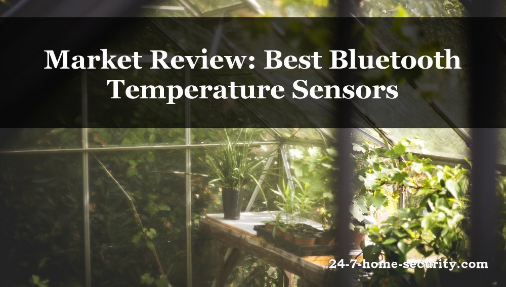Market Review Best Bluetooth Temperature Sensors