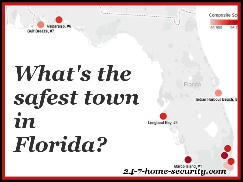 10 safest places in florida 24 7 home security for Best small cities to live in florida