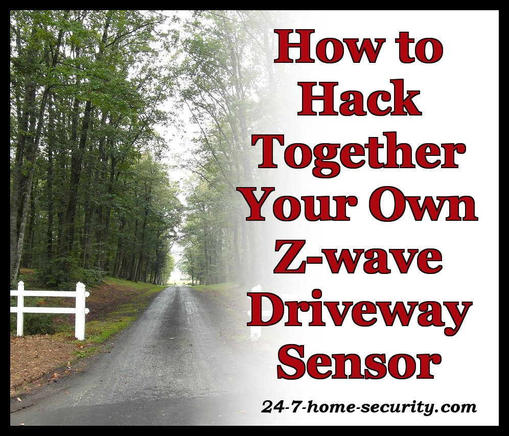 How to Make Z-Wave Driveway Motion Sensor