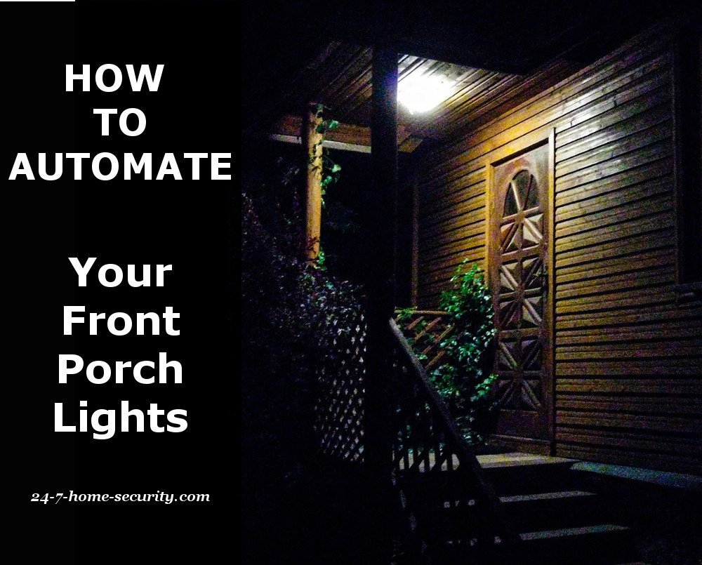 How To Automate Your Front Porch Light Welcome Guests And Deter Wiring A Patio Lights