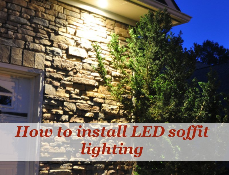 How to - Installing LED soffit lights as security Lighting feature