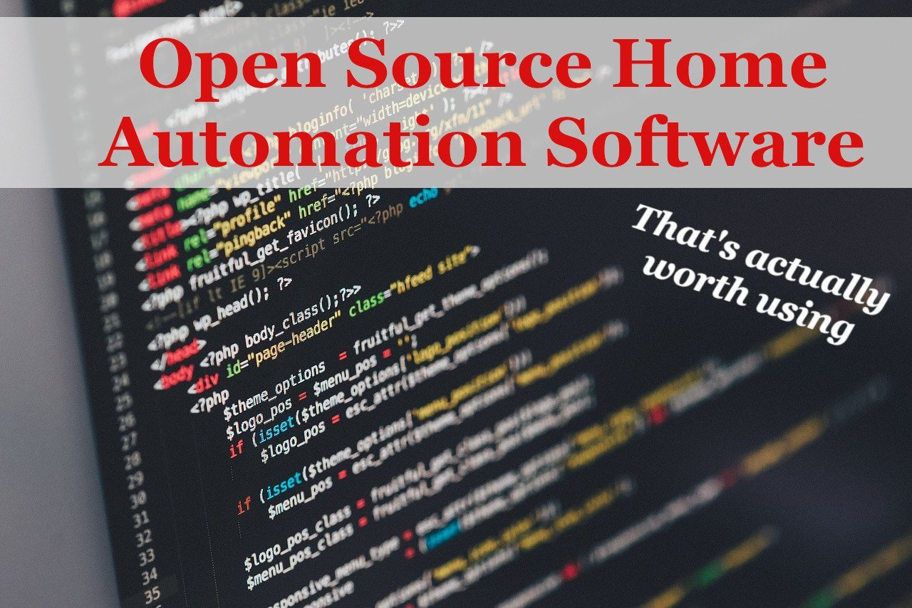 Open Source Home Automation Software That's Actually Worth Using